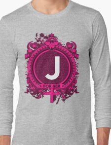 FOR HER - J Long Sleeve T-Shirt