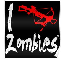 I Crossbow Zombies Poster