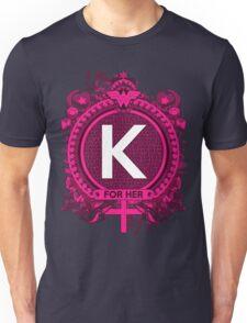 FOR HER - K Unisex T-Shirt