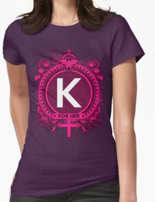 FOR HER - K T-Shirt