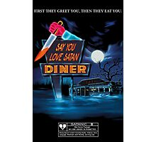 Say You Love Satan 80s Horror Podcast - Blood Diner Photographic Print