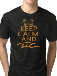 Keep Calm And Take Care Tri-blend T-Shirt