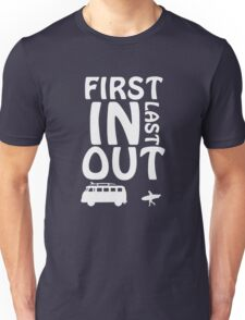 First In Last Out Surfing Funny Unisex T-Shirt