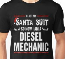 Lost Santa Suit So Diesel Mechanic Christmas Ugly T-Shirt Unisex T-Shirt