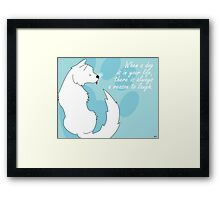 When a dog is in your life Framed Print