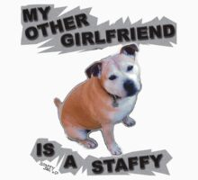 My Other Girlfriend Is A Staffy Kids Tee