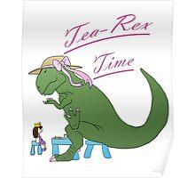 Tea-rex Time Poster
