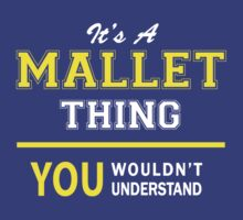 It's A MALLET thing, you wouldn't understand !! by satro