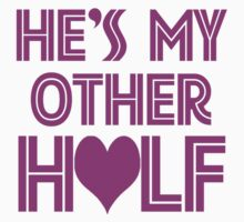He Is My Other Half (He Is My Other Half - She Is My Other Half) by 2E1K