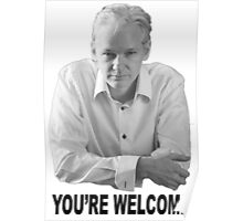Julian Assange - Youre Welcome. Poster