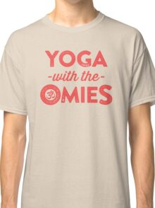 Yoga With The Omies Classic T-Shirt