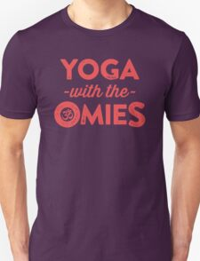 Yoga With The Omies Unisex T-Shirt