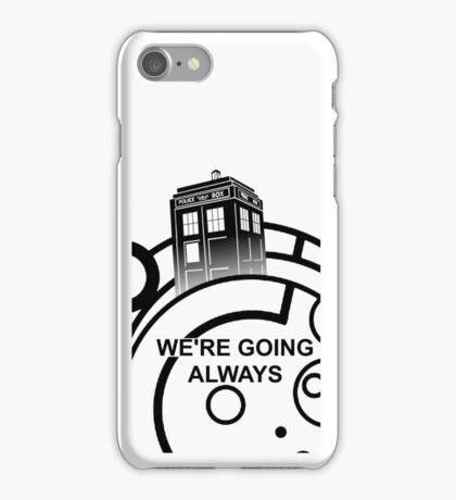 we're going always iPhone Case/Skin