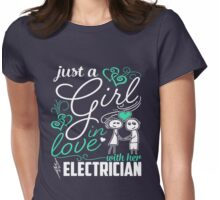 Just A Girl In Love Electrician Womens Fitted T-Shirt