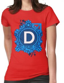 FOR HIM - D Womens Fitted T-Shirt