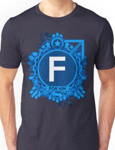 FOR HIM - F Unisex T-Shirt