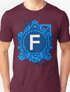 FOR HIM - F T-Shirt