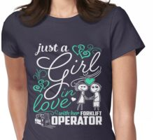 Just A Girl In Love Forklift Operator Womens Fitted T-Shirt