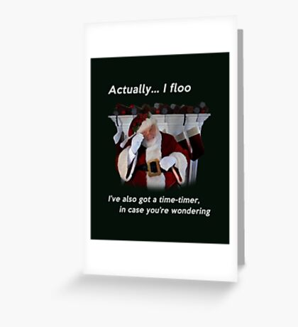 Actually I floo Greeting Card