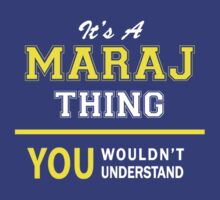 It's A MARAJ thing, you wouldn't understand !! by satro