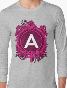 FOR HER - A Long Sleeve T-Shirt