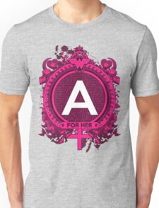 FOR HER - A Unisex T-Shirt