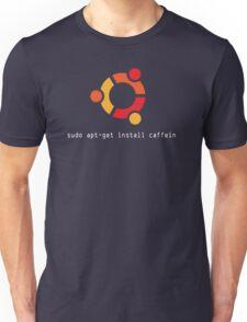 sudo apt-get install caffein Unisex T-Shirt