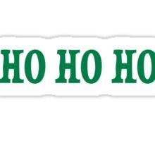 Ho Ho Ho sticker - love Christmas Sticker