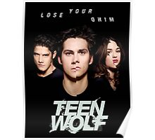 TEEN WOLF LOSE YOUR MIND Poster