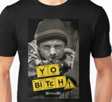 Yo Bitch Unisex T-Shirt