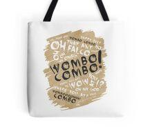 WOMBO COMBO!!! Tote Bag