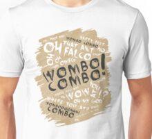 WOMBO COMBO!!! Unisex T-Shirt