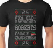 Fun Old Fashioned Roberts Family Christmas Ugly T-Shirt Unisex T-Shirt