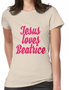 Jesus loves Beatrice Womens Fitted T-Shirt