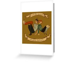 The Strength of Your Beliefs Greeting Card