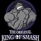 The Original King of Smash (Grey Edition) by pitaman