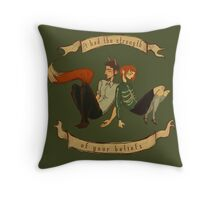 The Strength of Your Beliefs Throw Pillow