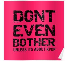 DONT BOTHER TOUGH - pink Poster