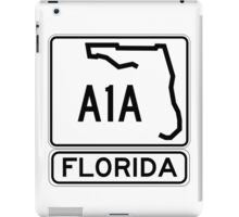 A1A - Florida - Sun and Fun! iPad Case/Skin