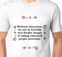 Without Education - Anonymous Unisex T-Shirt