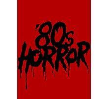 '80s Horror [Black] Photographic Print