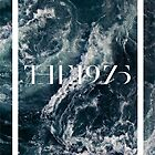 The 1975 - Water 2.0 by cali4niakid