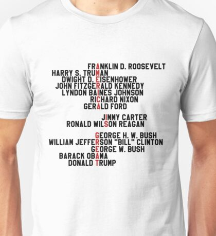 AMERICA IS GREAT! 14 last presidents name Unisex T-Shirt