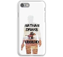 Nathan Drake Is A Legend iPhone Case/Skin