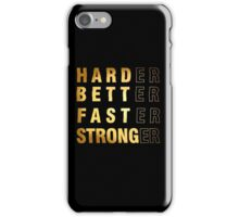 Harder Better Faster Stronger iPhone Case/Skin