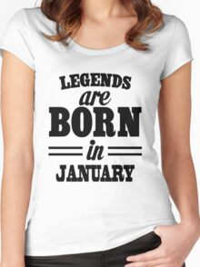 Legends are born in JANUARY Women's Fitted Scoop T-Shirt