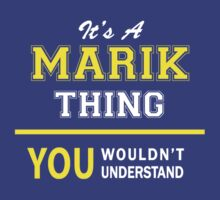 It's A MARIK thing, you wouldn't understand !! by satro