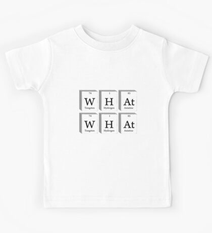 What What Chemistry Science Kids Tee
