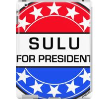 SULU FOR PRESIDENT iPad Case/Skin