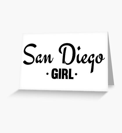 San Diego Girl - Cool Girly Fashion Typography Text Design Greeting Card
